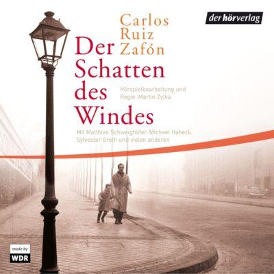 Carlos Ruiz Zafón – Der Schatten des Windes