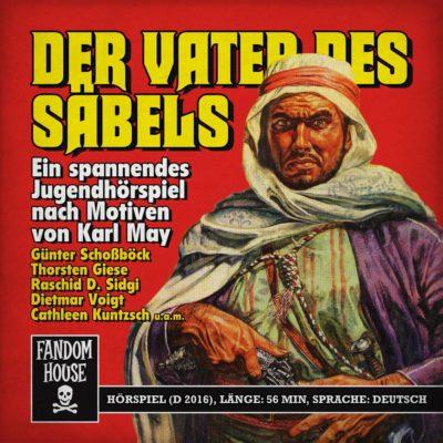 Der Vater des Säbels – Nach Motiven von Karl May