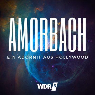 Amorbach – Ein Adornit aus Hollywood | WDR3 Hörspiel