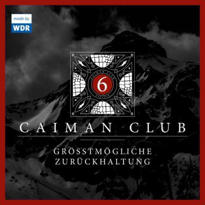 CAIMAN CLUB (06) – Größtmögliche Zurückhaltung