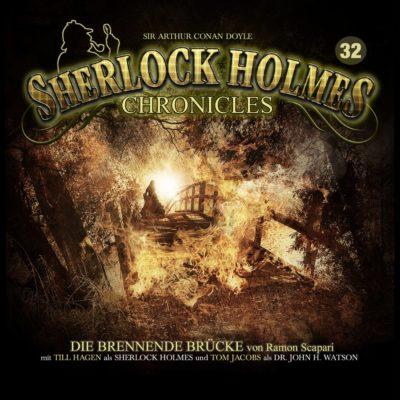 Sherlock Holmes Chronicles (32) – Die brennende Brücke