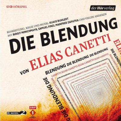 Elias Canetti – Die Blendung