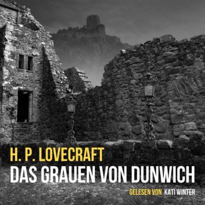 H. P. Lovecraft – Das Grauen von Dunwich
