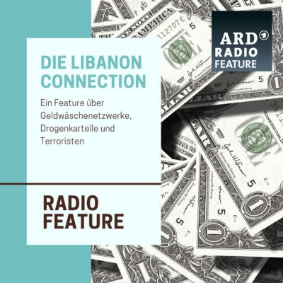 ARD radiofeature: Die Libanon Connection