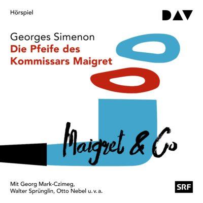 Georges Simenon – Die Pfeife des Kommissars Maigret