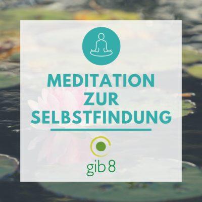 Meditationsübung zur Selbstfindung