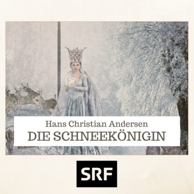 Hans Christian Andersen – Die Schneekönigin