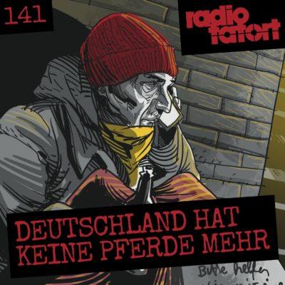 ARD Radio-Tatort (141) – Deutschland hat keine Pferde mehr