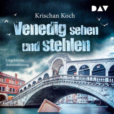 Krischan Koch – Venedig sehen und stehlen