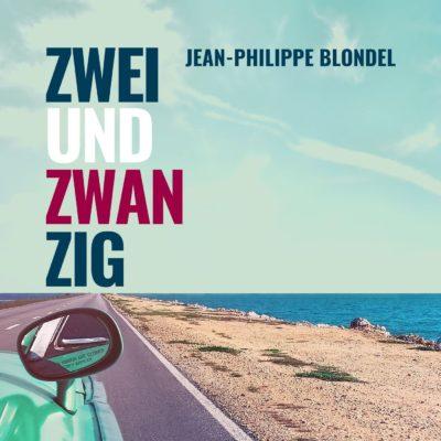 Jean-Philippe Blondel – Zweiundzwanzig