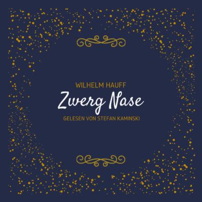 Wilhelm Hauff – Zwerg Nase