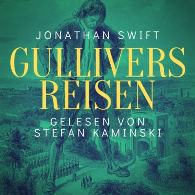 Jonathan Swift – Gullivers Reisen