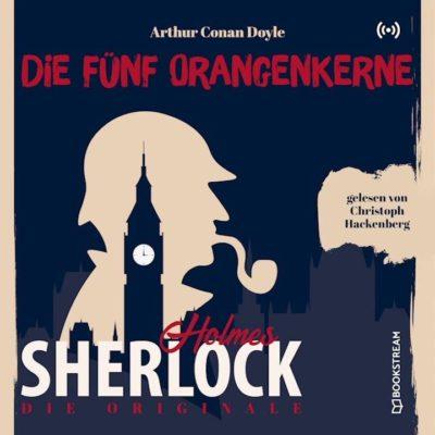 Sherlock Holmes Klassiker (05) – Die fünf Orangenkerne