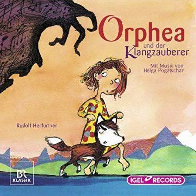 Rudolf Herfurtner – Orphea und der Klangzauberer | Do Re Mikro Hörbuch