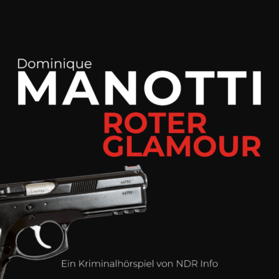 Dominique Manotti – Roter Glamour | NDR Krimi