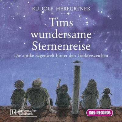 Rudolf Herfurtner – Tims wundersame Sternenreise
