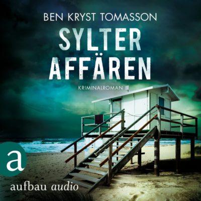 Ben Kryst Tomasson: Sylter Affären – Kari Blom ermittelt undercover