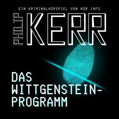 Philipp Kerr – Das Wittgensteinprogramm