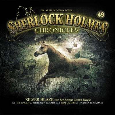 """Sherlock Holmes Chronicles (49) – Silver Blaze oder """"Das geraubte Rennpferd"""""""