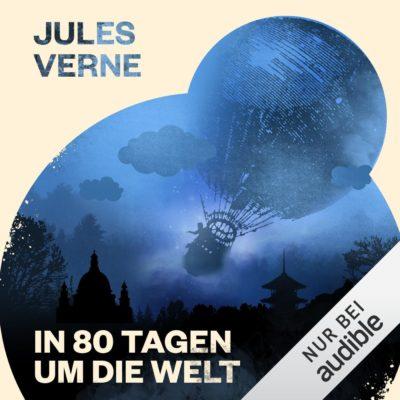 Jules Verne – In 80 Tagen um die Welt