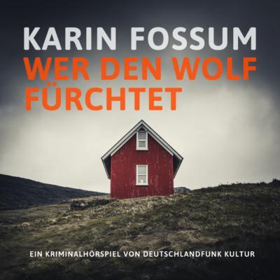 Karin Fossum – Wer den Wolf fürchtet | NDR Krimi