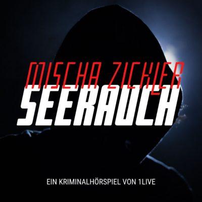Mischa Zickler – Seerauch | 1LIVE Krimi
