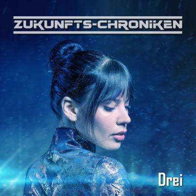 Zukunfts-Chroniken (23) – Drei