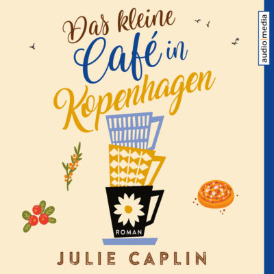 Julie Caplin – Das kleine Café in Kopenhagen