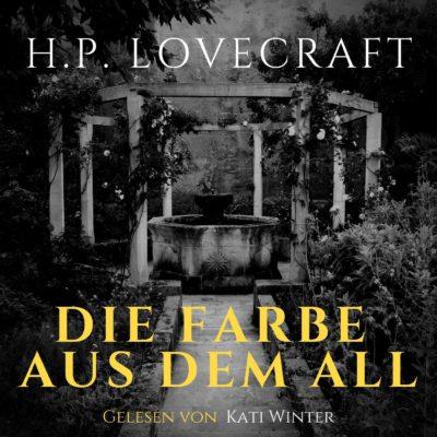 H. P. Lovecraft – Die Farbe aus dem All