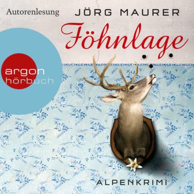 Jörg Maurer – Föhnlage