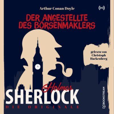 Sherlock Holmes Klassiker (15) – Der Angestellte des Börsenmaklers