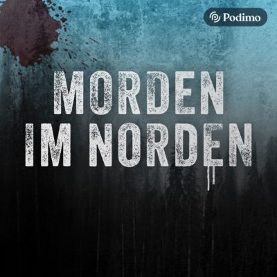 Morden im Norden | True-Crime-Podcast