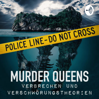 MURDER QUEENS | True-Crime-Podcast