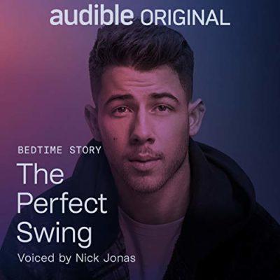 Audible Sleep: Nick Jonas – The Perfect Swing   Bedtime Story