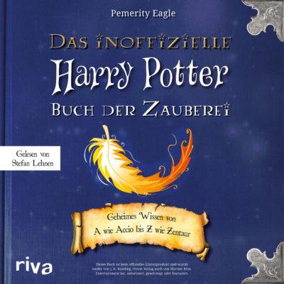 Pemerity Eagle – Das inoffizielle Harry-Potter-Buch der Zauberei