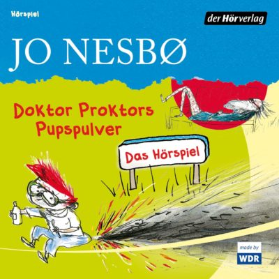 Jo Nesbø – Doktor Proktors Pupspulver | KiRaKa Hörspiel
