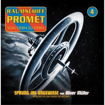Raumschiff Promet (04) – Sprung ins Ungewisse: Das Auge des Bösen