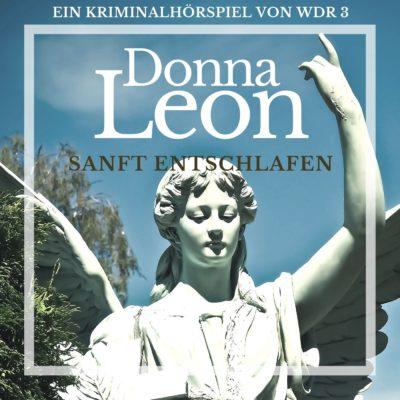 Donna Leon: Sanft entschlafen – Commissario Brunetti ermittelt