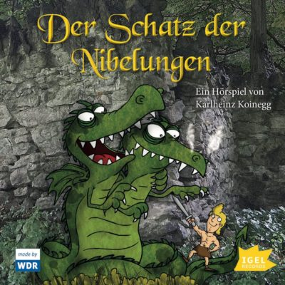 Karlheinz Koinegg – Der Schatz der Nibelungen | KiRaKa Hörspiel