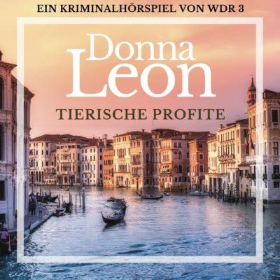 Donna Leon: Tierische Profite – Commissario Brunetti ermittelt