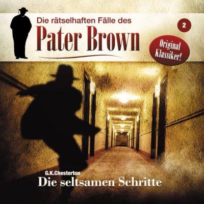 Pater Brown (02) – Die seltsamen Schritte