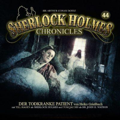Sherlock Holmes Chronicles (44) – Der todkranke Patient