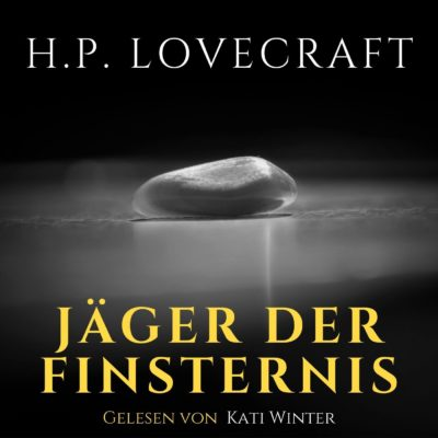 H. P. Lovecraft – Jäger der Finsternis