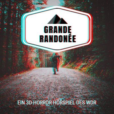 Steffen Jahn – Grande Randonnée | 3D-Horrorhörspiel