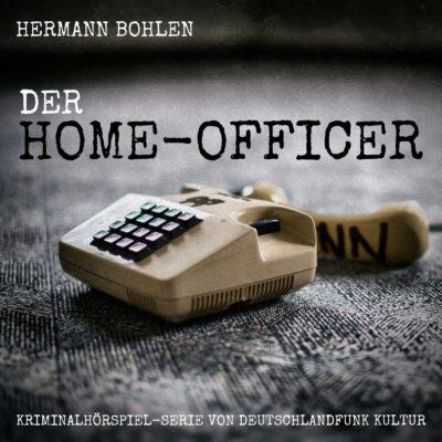 Hermann Bohlen – Der Home-Officer | Deutschlandfunk Kultur Krimi