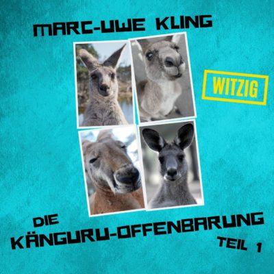 Marc-Uwe Kling: Die Känguru-Offenbarung – Teil 1