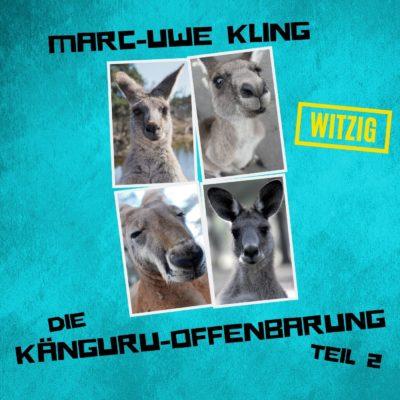 Marc-Uwe Kling: Die Känguru-Offenbarung – Teil 2