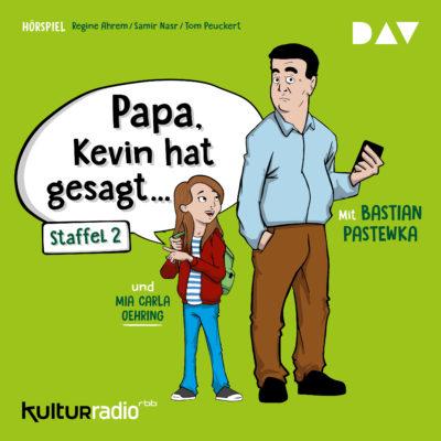 Papa, Kevin hat gesagt… – Staffel 2