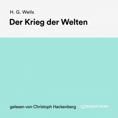 H. G. Wells – Der Krieg der Welten