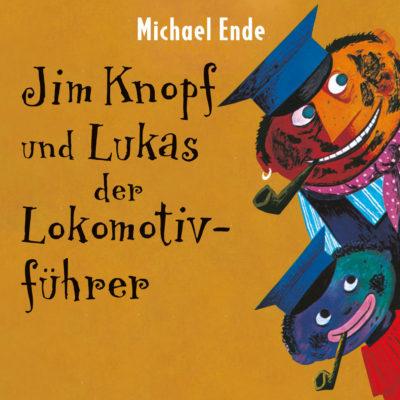 Michael Ende – Jim Knopf und Lukas, der Lokomotivführer